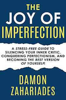 The Joy Of Imperfection - a thought-provoking self-help guide by Damon Zahariades