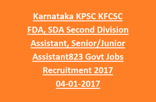 Karnataka KPSC KFCSC FDA Division Assistant, SDA Second Division Assistant, Senior Assistant, Junior Assistant 823 Govt Jobs Recruitment 2017 04-01-2017