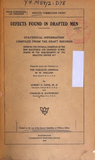 """""""Defects Found in Drafted Men."""" 1919 report by Albert G. Love  and eugenics supporter Charles B. Davenport"""