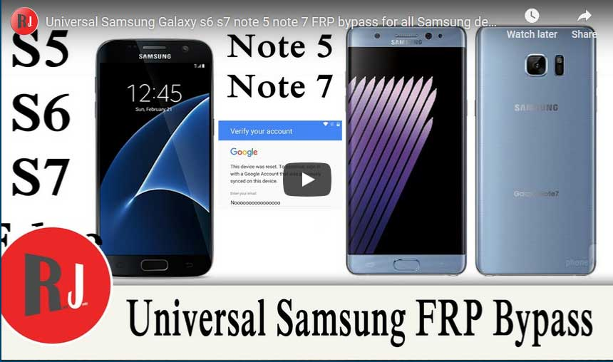 Samsung Galaxy s6 s7 note 5 note 7 FRP bypass for Universal