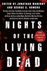 Nights of the Living Dead edited by Jonathan Maberry, George Romero
