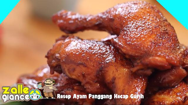 Resep Membuat Ayam Panggang Kecap Gurih dan Nikmat