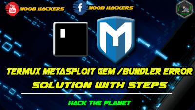 termux metasploit bundle error solution - noob-hackers