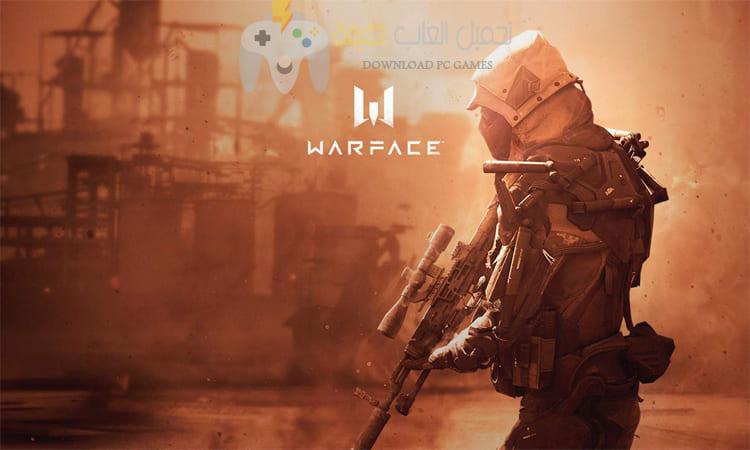 تحميل لعبة Warface للكمبيوتر والموبايل برابط مباشر