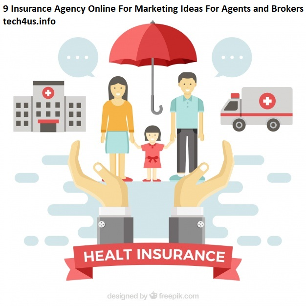 9 Insurance Agency Online For Marketing Ideas For Agents and Brokers