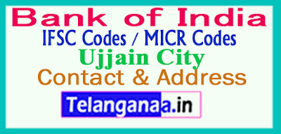 Bank of India IFSC Codes MICR Codes in Ujjain City
