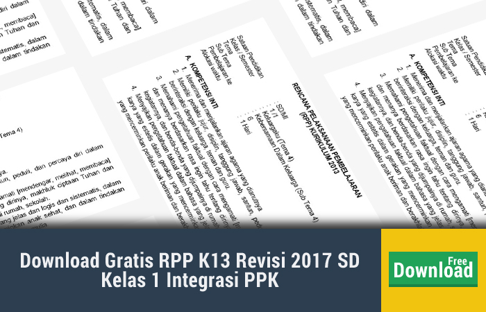 Download Gratis RPP K13 Revisi 2017 SD Kelas 1 Integrasi PPK