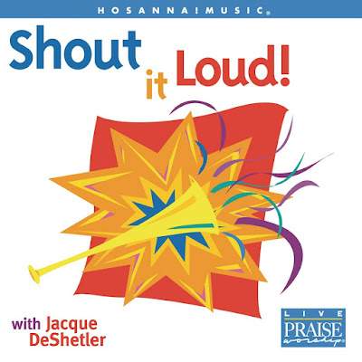 Jacque DeShetler-Shout It Loud-