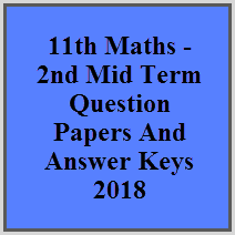 11th Maths - 2nd Mid Term Question Papers And Answer Keys