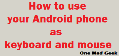 How to use your Android device as keyboard and mouse