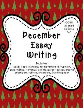 http://www.teacherspayteachers.com/Product/December-Essay-Writing-Opinion-Informative-and-Narrative-Prompts-1004315