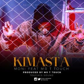 Moni Centrozone Ft. Mr T touch - Kimasta