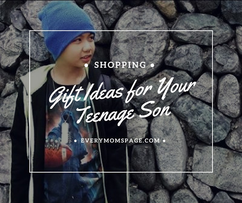 Gift Ideas for Your Teenage Son