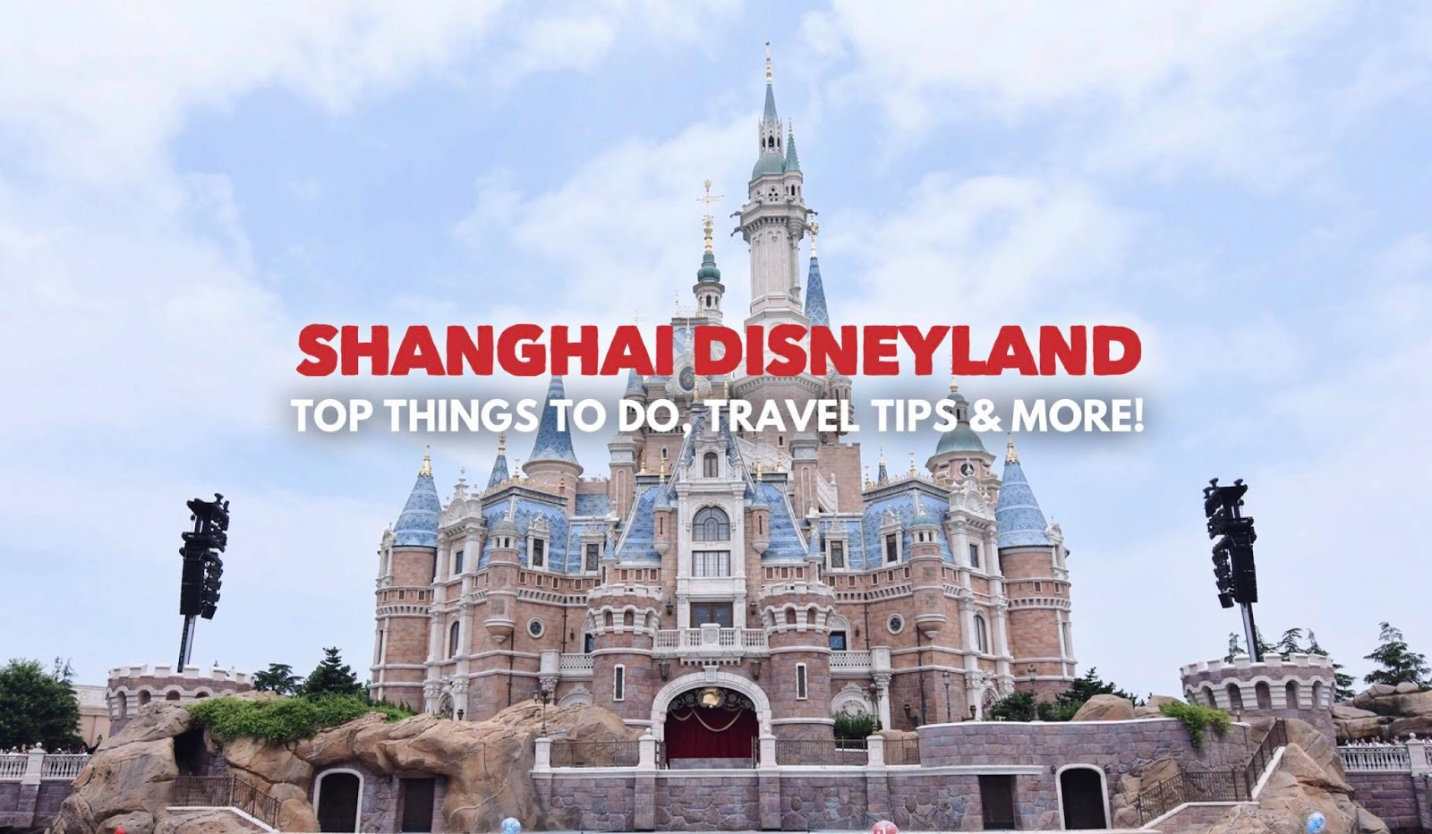 Top Things To Do At Shanghai Disneyland In China Travel