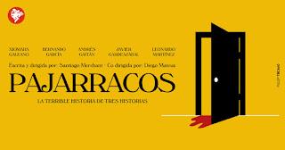 PAJARRACOS | Casa del Teatro Nacional