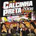 Encarte: Calcinha Preta - Como Vou Deixar Você? - 2008 Ao Vivo No Recife (Vol. 18)