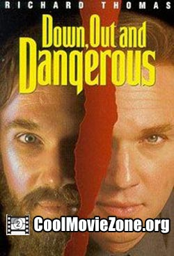 Down, Out & Dangerous (1995)