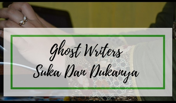 Ghost Writers Suka Dan Dukanya