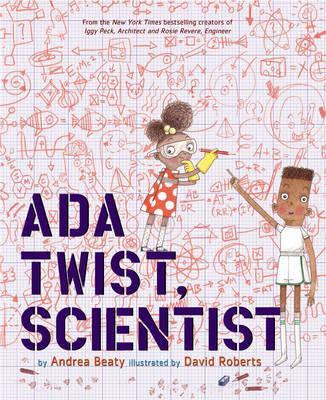 http://www.booktopia.com.au/ada-twist-scientist-andrea-beaty/prod9781419721373.html