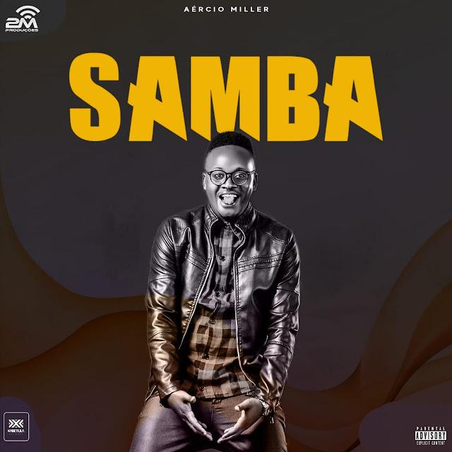 Aércio Miller - Samba