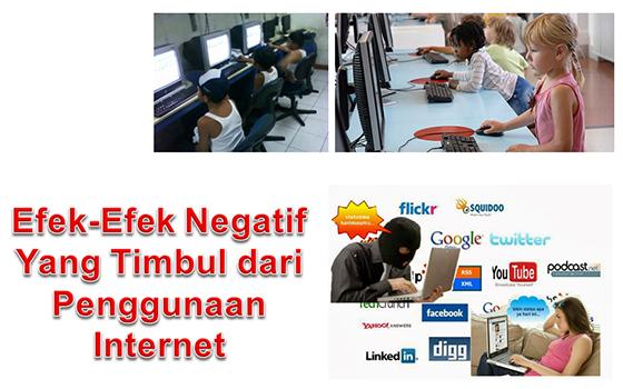 Efek-Efek Negatif Yang Timbul dari Penggunaan Internet