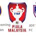 Live Streaming Keputusan JDT Vs PKNS FC Piala Malaysia 20 Ogos 2016