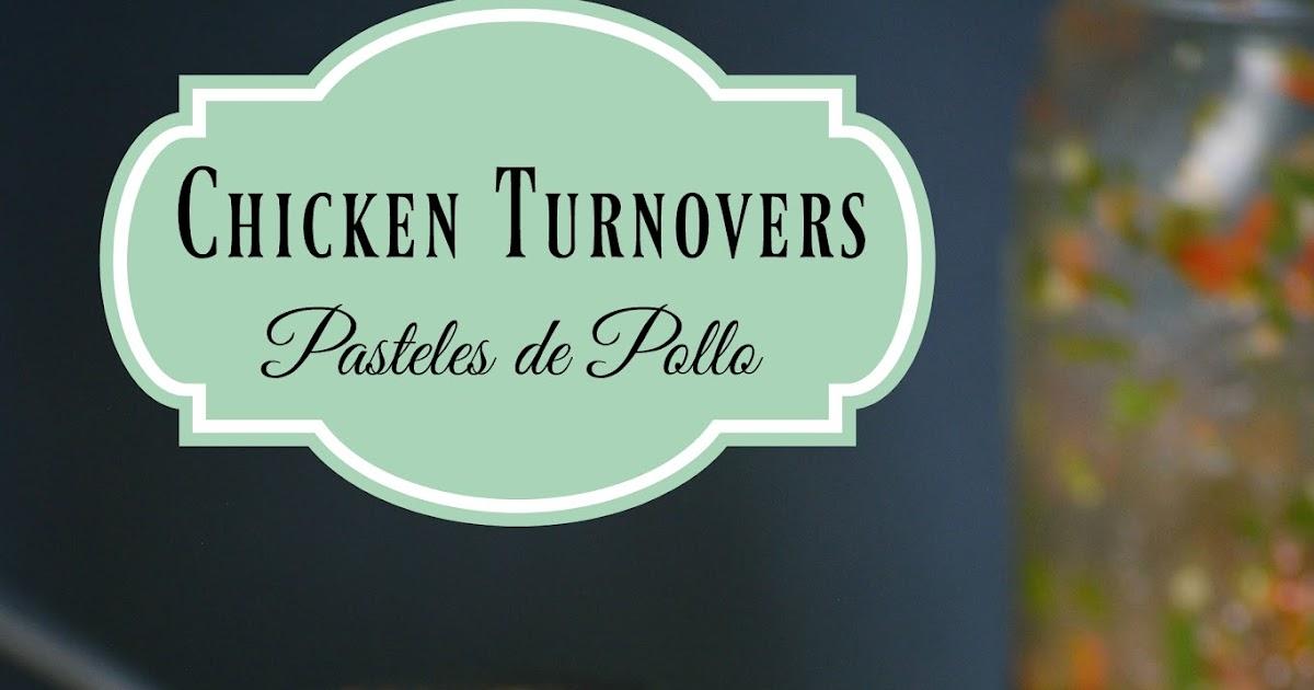 Sweet y Salado: Chicken Turnovers (Pasteles de Pollo)