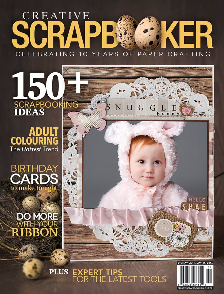 Creative Scrapbooker Magazine - Spring 2016 Issue