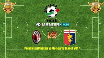 AGEN BOLA - Prediksi AC Milan vs Genoa 19 Maret 2017