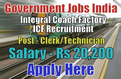 Integral Coach Factory ICF Recruitment 2017 Apply Here