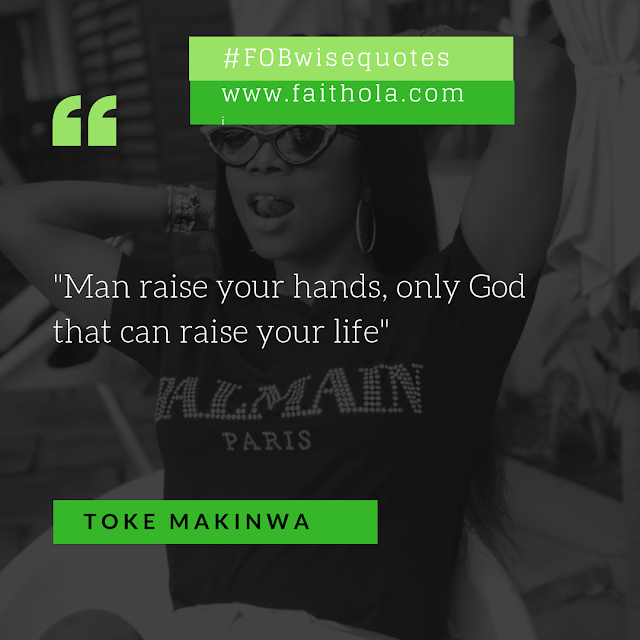 http://www.faithola.com/2018/11/fob-wise-quotes-of-the-day-by-toke-makinwa.