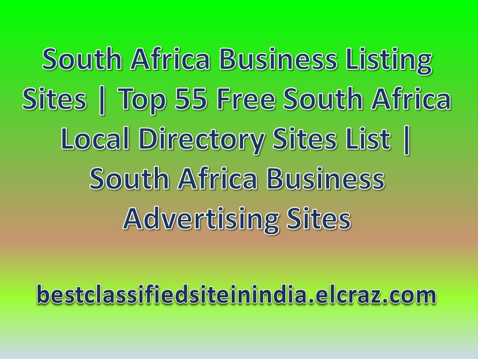 South Africa Business Listing Sites | Top 55 Free South