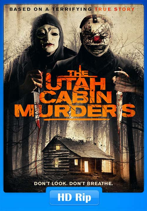 The Utah Cabin Murders 2019 720p WEB-DL x264 | 480p 300MB | 100MB HEVC Poster