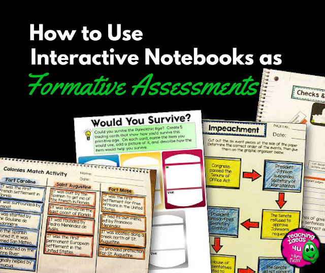 How to Use Interactive Notebooks as Formative Assessment - Post discusses five simple ways to use students' interactive notebooks as formative assessments.