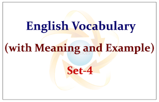 English Vocabulary Set-4 (with meaning and example)