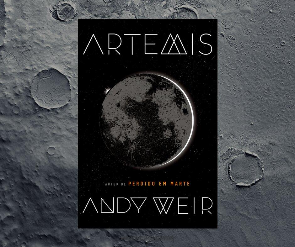 Resenha: Artemis, de Andy Weir