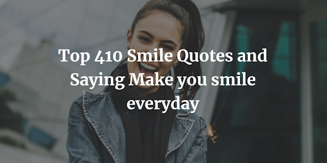 Smile Quotes and Saying
