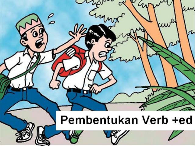 Bagaimana Cara Pembentukan Verb +ed dalam bahasa inggris