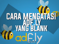 Cara Mengatasi Adfly Yang Blank