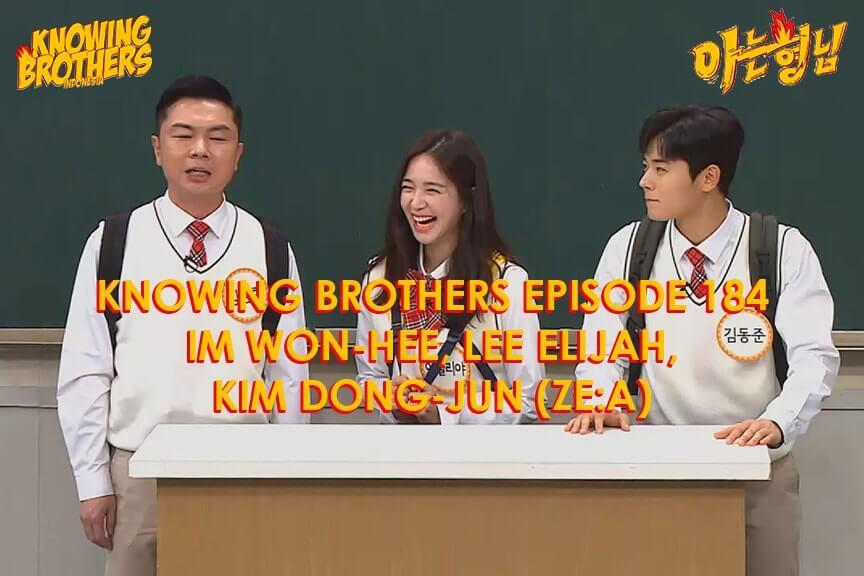 Nonton streaming online & download Knowing Brothers episode 184 bintang tamu Im Won-hee, Lee Elijah & Kim Dong-jun (ZE:A) sub Indo