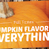 Make Pumpkin Spice Everything and very easy