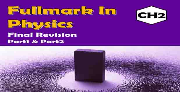 ملخص فيزياء physics لغات ثالث ثانوي 2020 pdf