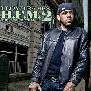 Lloyd Banks - H.F.M. 2 (The Hunger For More 2) (2010)