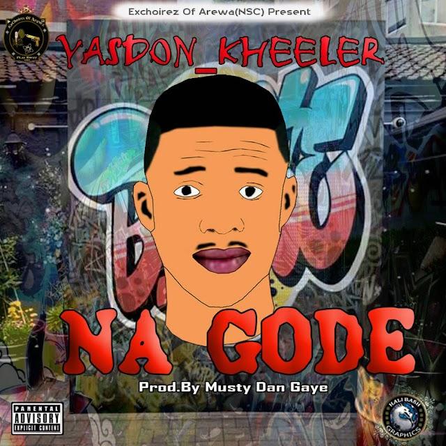[Audio + Video] Yasdon Kheeler - NAGODE (Official Audio + Video)