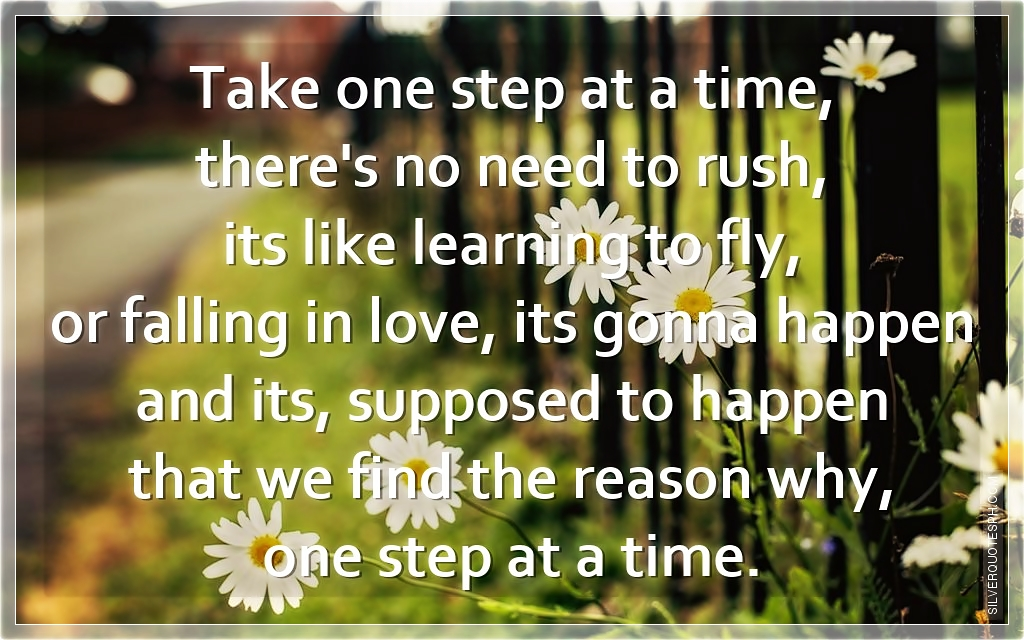 Take One Step At A Time Silver Quotes
