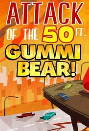 Watch Attack of the 50 Ft Gummi Bear! Online Free 2014 Putlocker