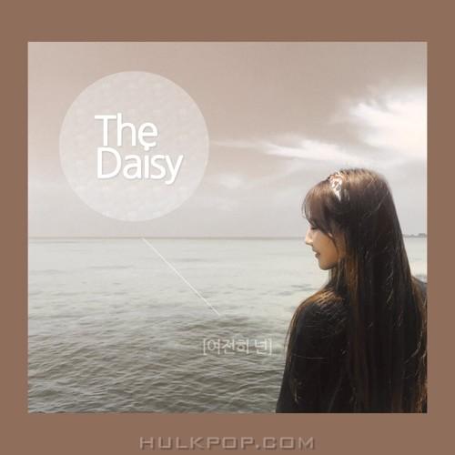 The Daisy – 여전히 넌 – Single