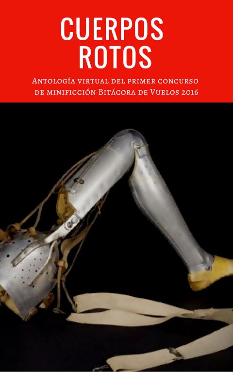 Cuerpos rotos. Antología virtual de minificción