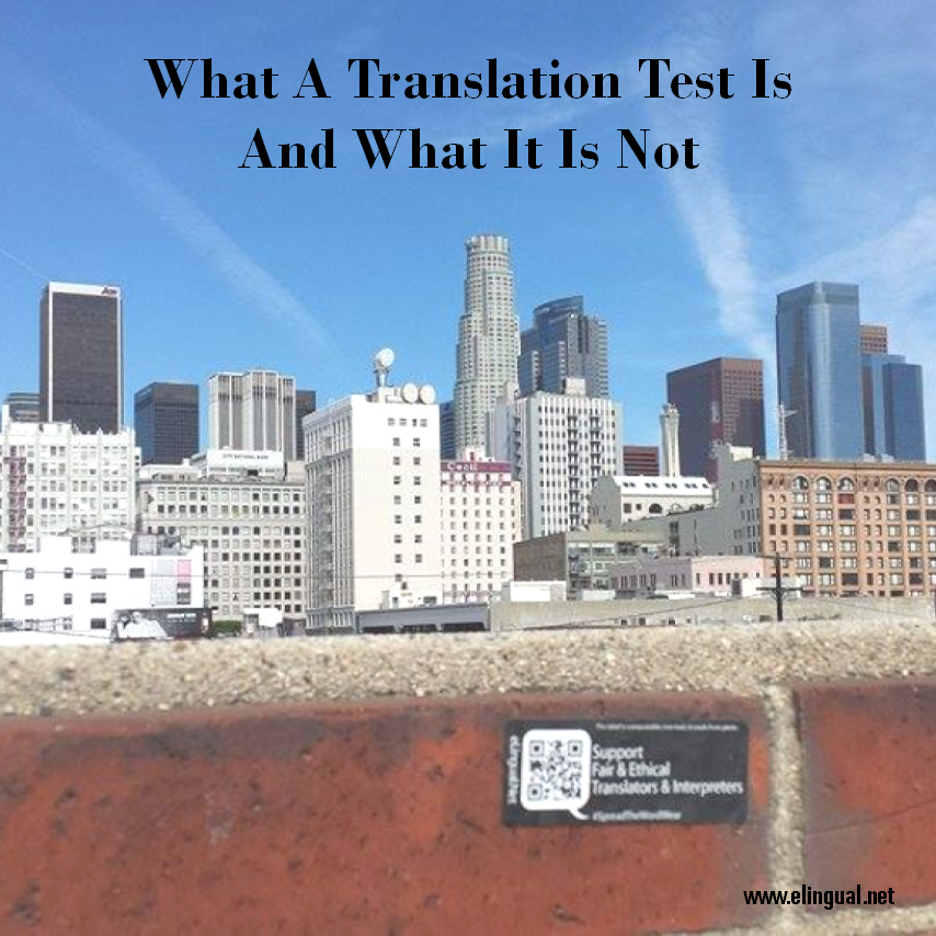 What a translation test is and what it is not.