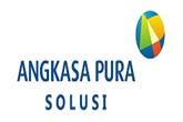 Lowongan Kerja Tingkat SMA SMK D3 S1 PT Angkasa Pura Solusi Rekrutmen Karyawan Baru Seluruh Indonesia